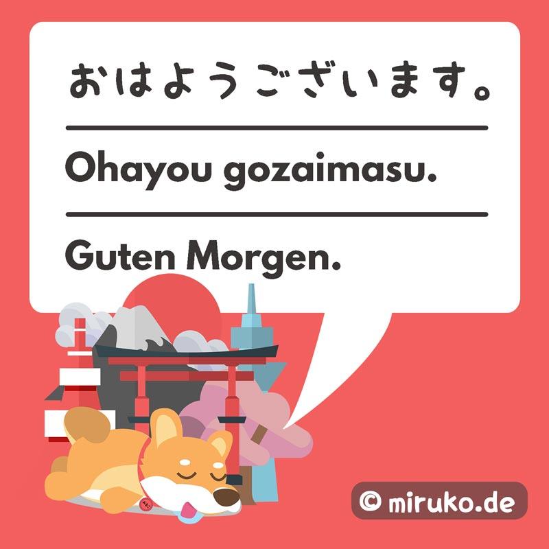 Guten Morgen auf Japanisch